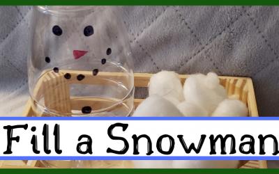 Fill a Snowman: A Winter Fine Motor Activity