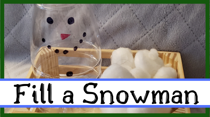 Fill a Snowman: A Winter Fine Motor Activity