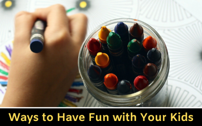 Have Fun with Your Kids at Home